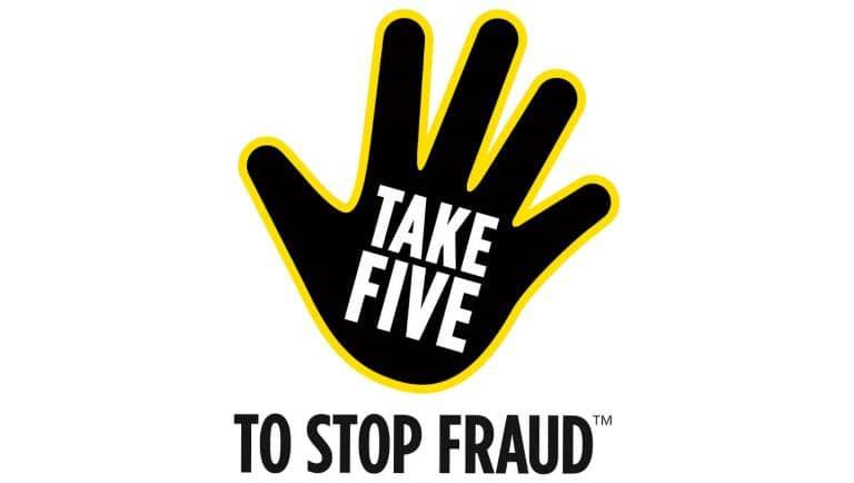 A logo of a hand that says Take five to stop fraud